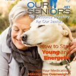 OURSENIORS.NET gives you up to date information in its senior living magazine.
