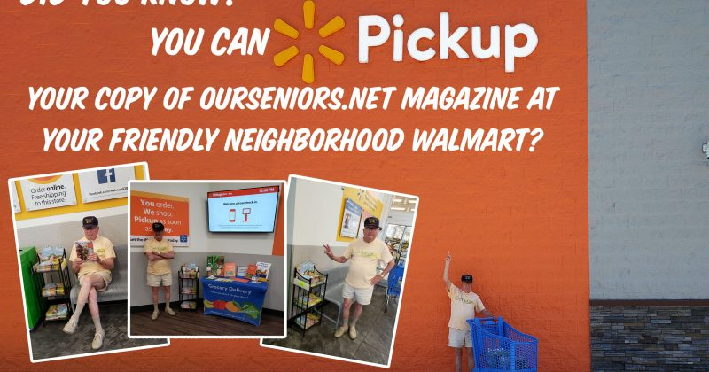 You can now find OurSeniors.net Magazine in Julington Creek Walmart
