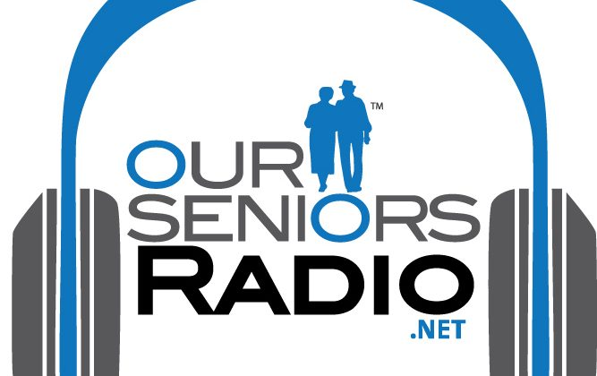 Check out OurSeniorsRadio.net